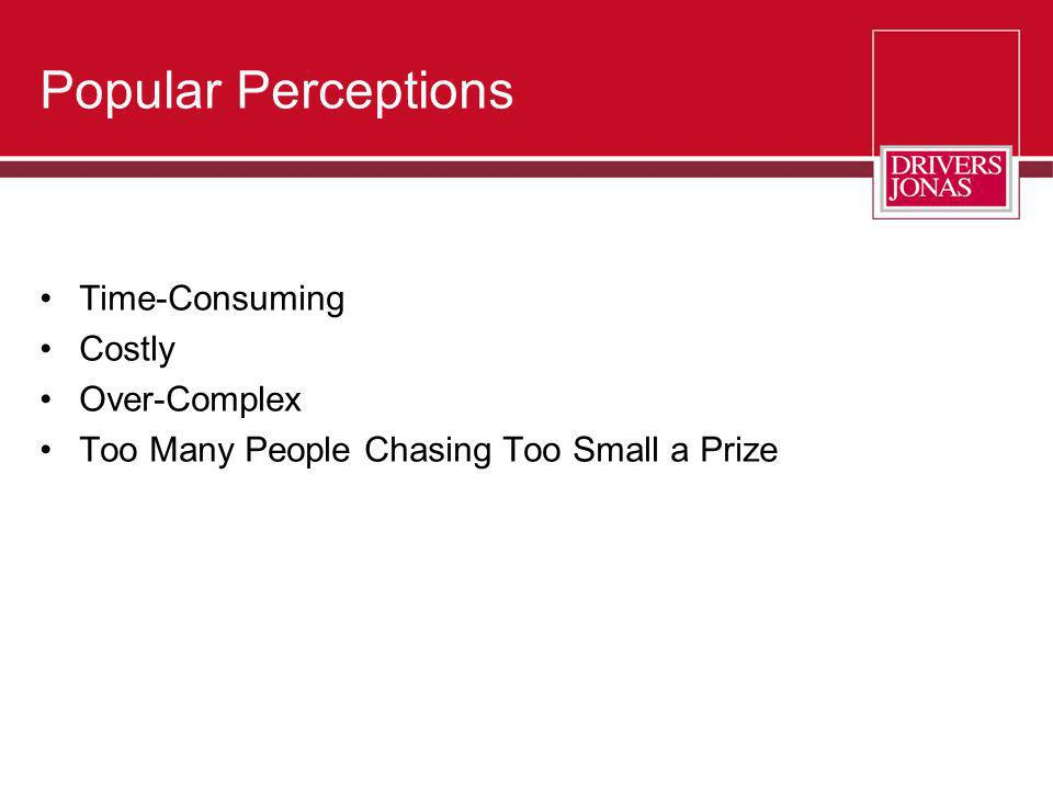 Popular Perceptions Time-Consuming Costly Over-Complex