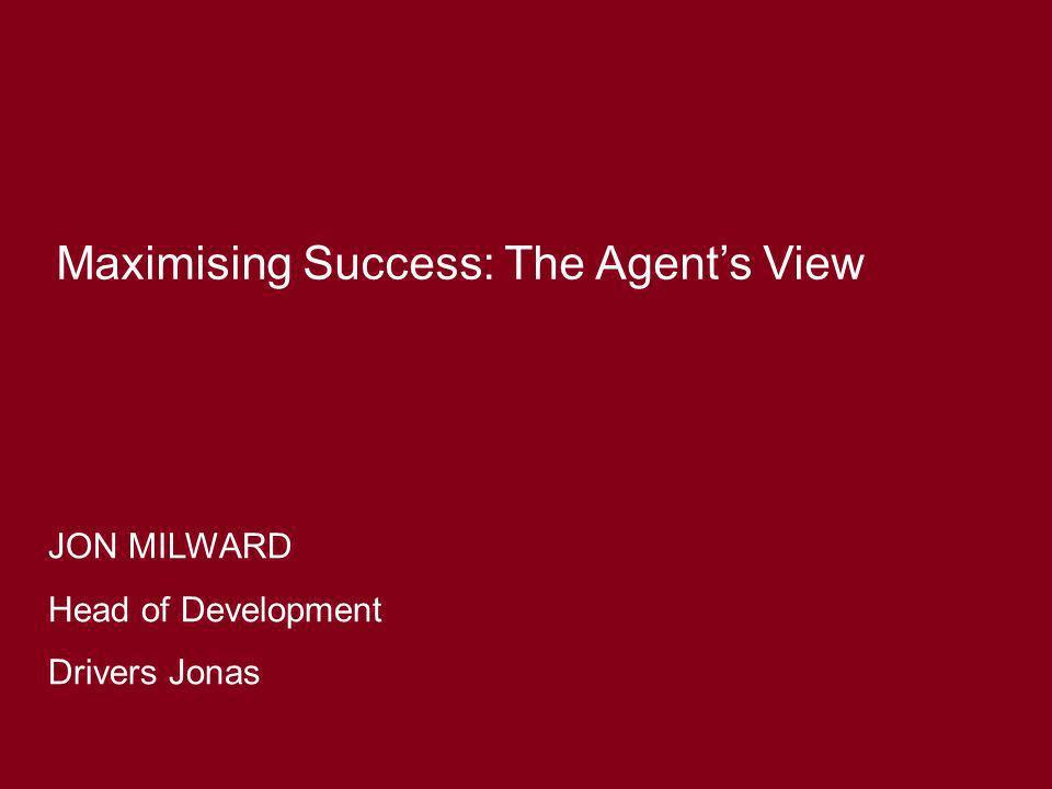 Maximising Success: The Agent's View