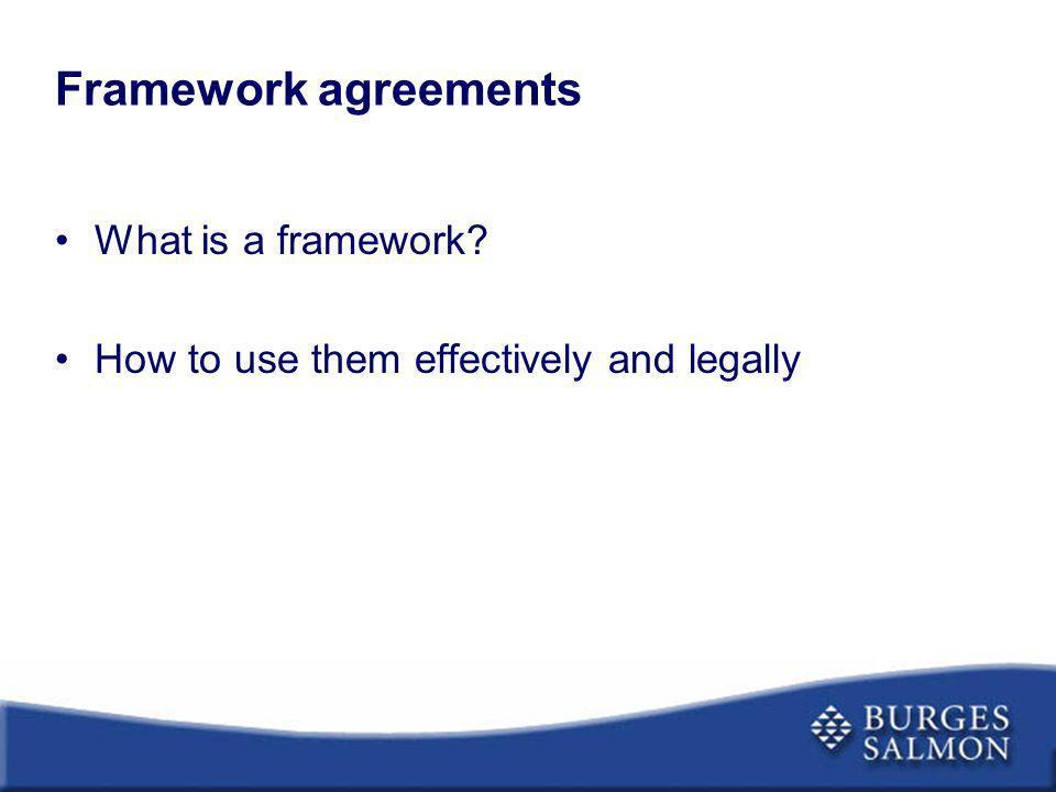 Framework agreements What is a framework