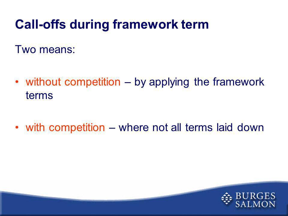 Call-offs during framework term