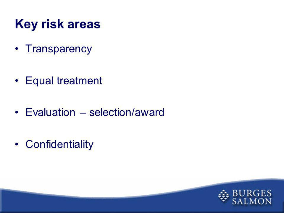 Key risk areas Transparency Equal treatment
