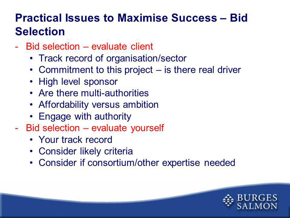 Practical Issues to Maximise Success – Bid Selection