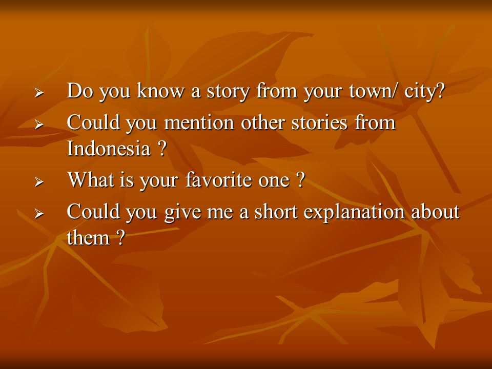 Do you know a story from your town/ city