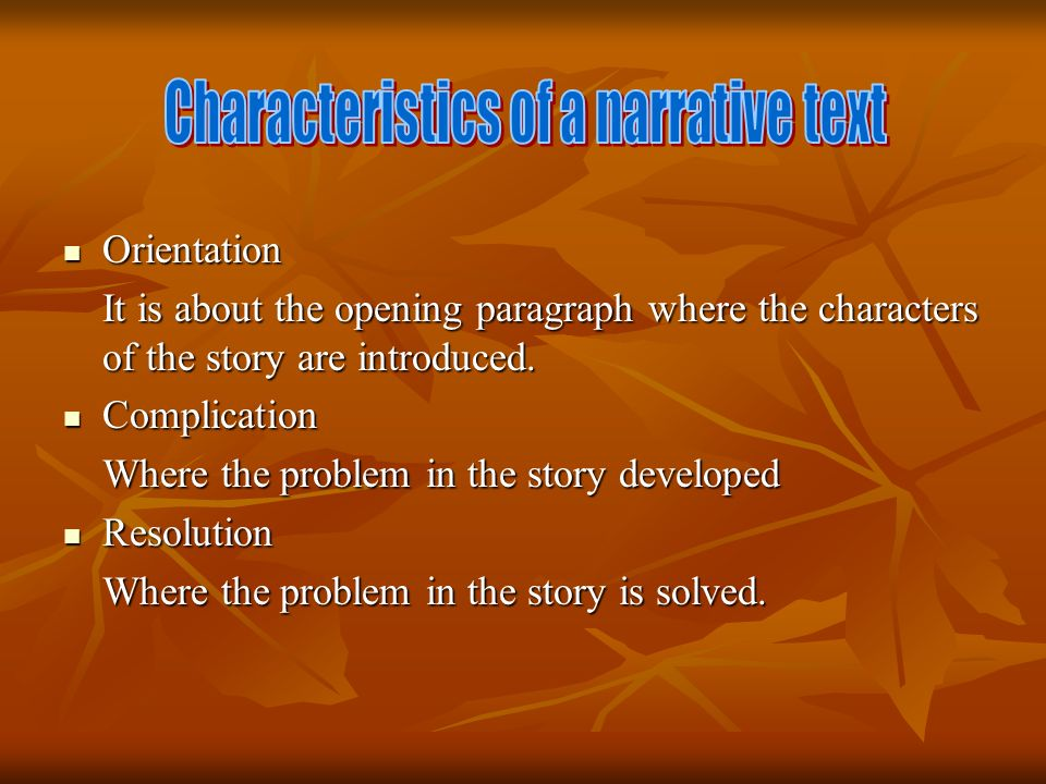 Characteristics of a narrative text