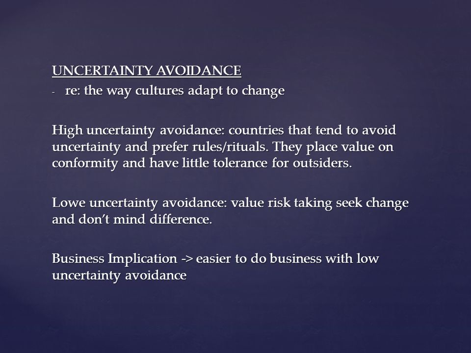 high uncertainty avoidance caribbean Examining the use of hofstede's uncertainty avoidance construct in several of these articles proposed a theory of high uncertainty avoidance for countries.