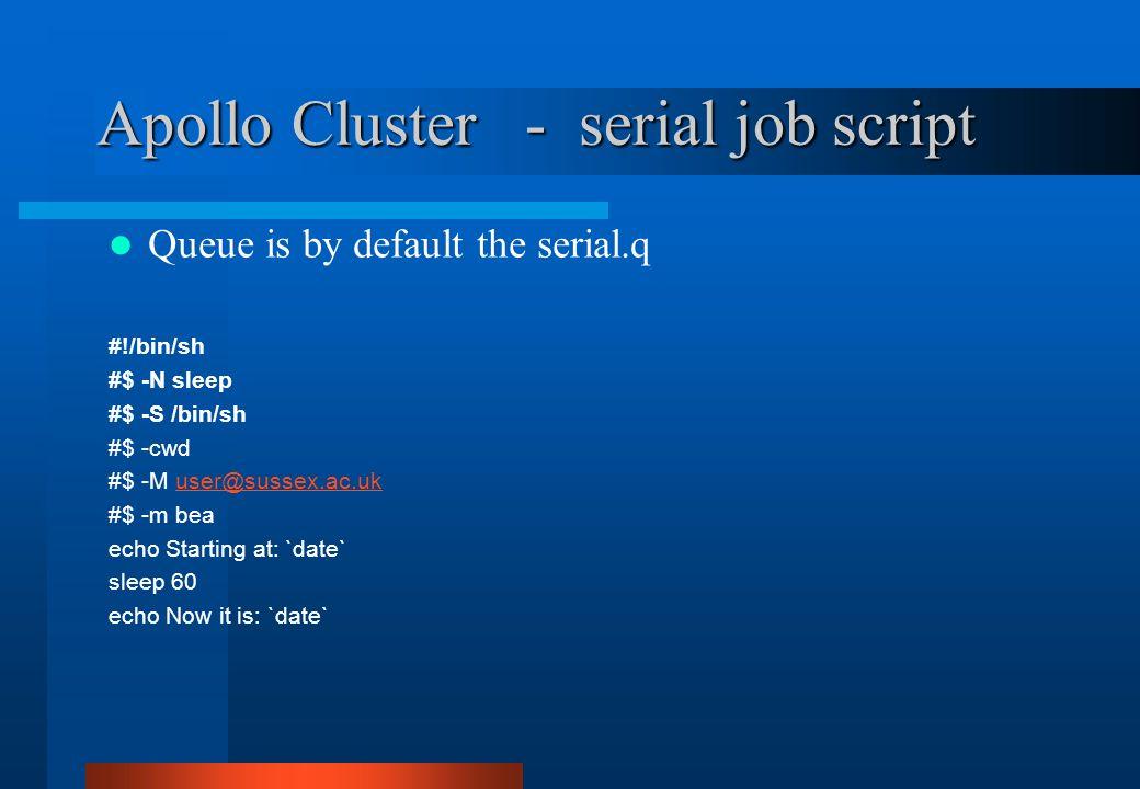 Apollo Cluster - serial job script