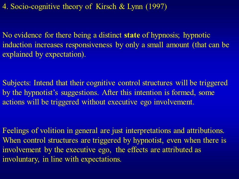4. Socio-cognitive theory of Kirsch & Lynn (1997)