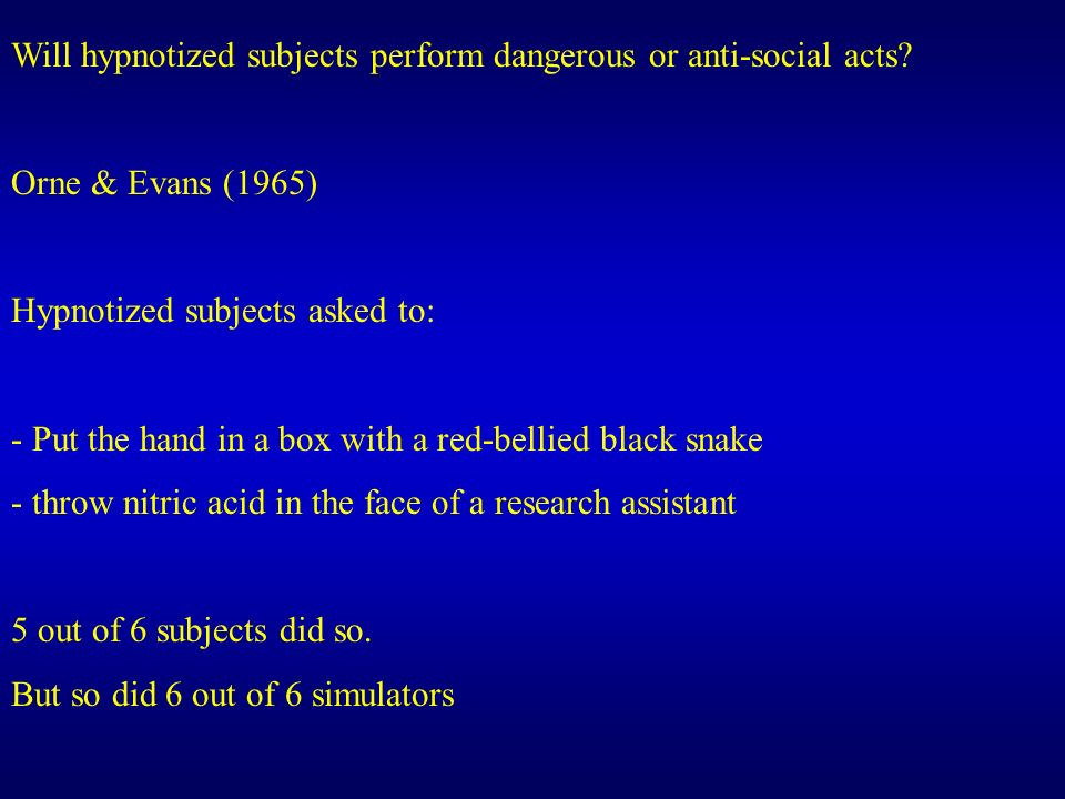 Will hypnotized subjects perform dangerous or anti-social acts