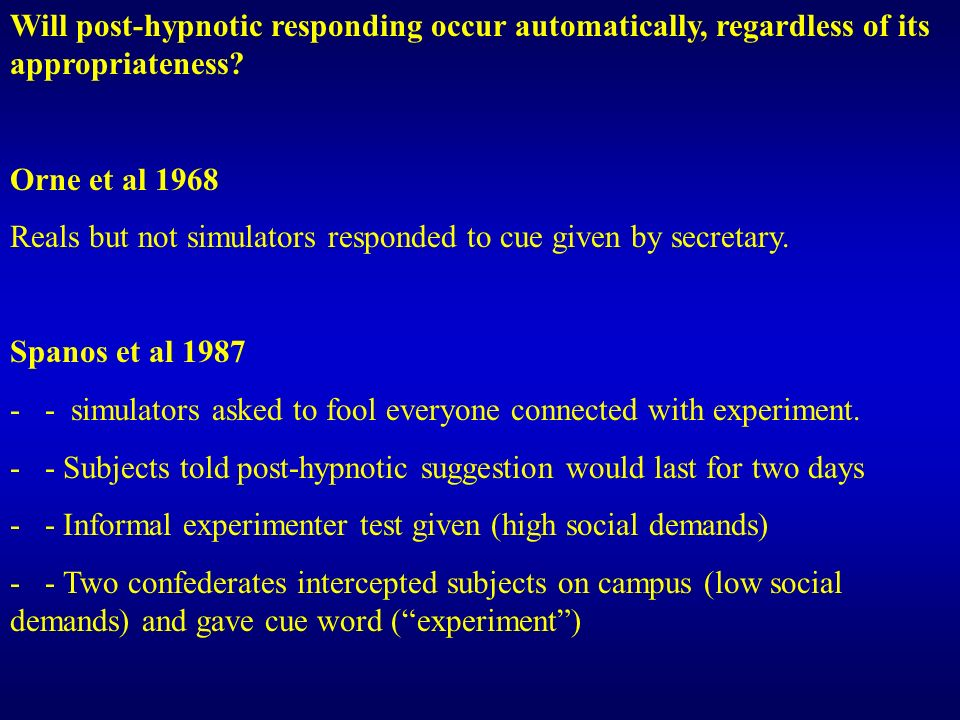 Will post-hypnotic responding occur automatically, regardless of its appropriateness