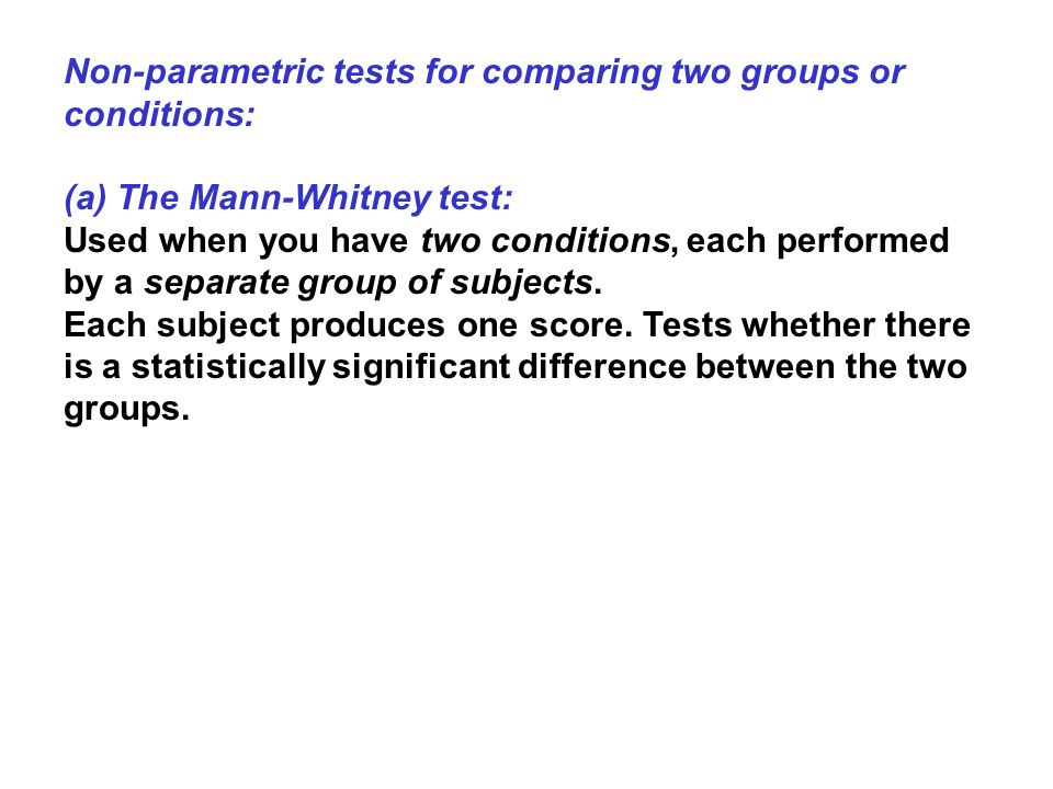 Non-parametric tests for comparing two groups or conditions: