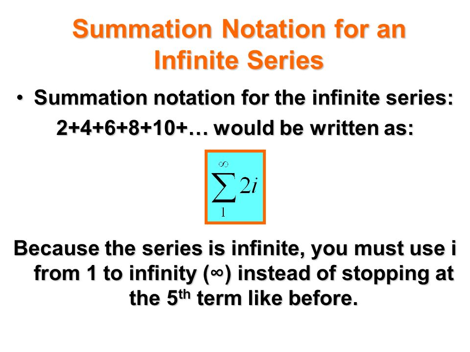 Summation Notation for an Infinite Series