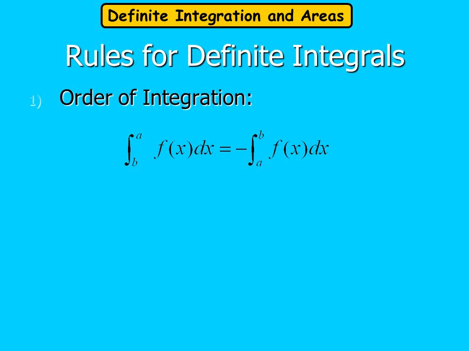 Rules for Definite Integrals