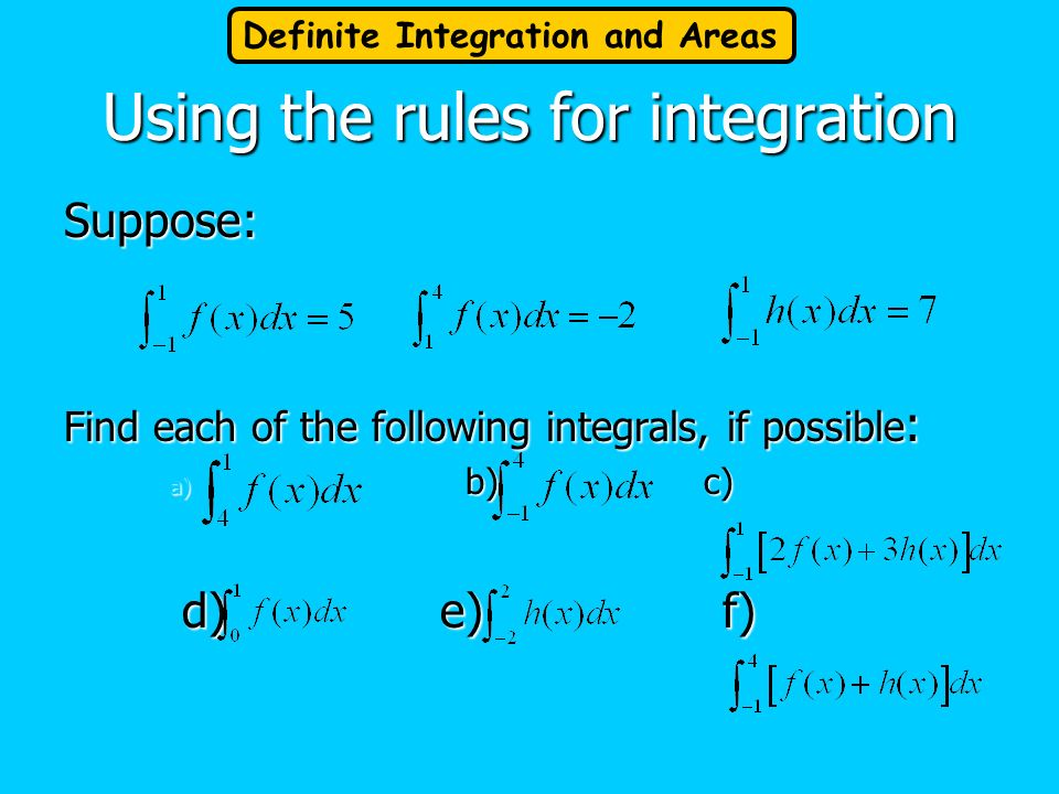 Using the rules for integration