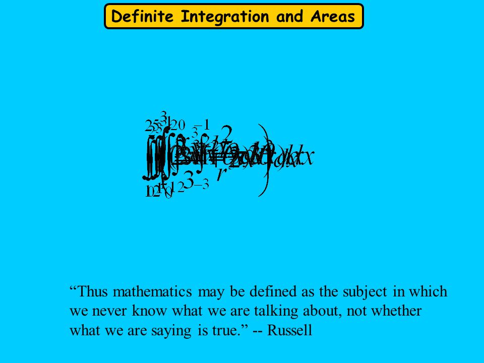 Thus mathematics may be defined as the subject in which we never know what we are talking about, not whether what we are saying is true. -- Russell