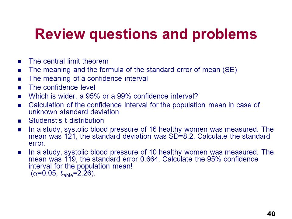 statistics confidence problems Elementary statistics: looking at the big picture l2110 three types of  inference problem in a sample of 446 students, 055 ate breakfast 1 what is our  best.