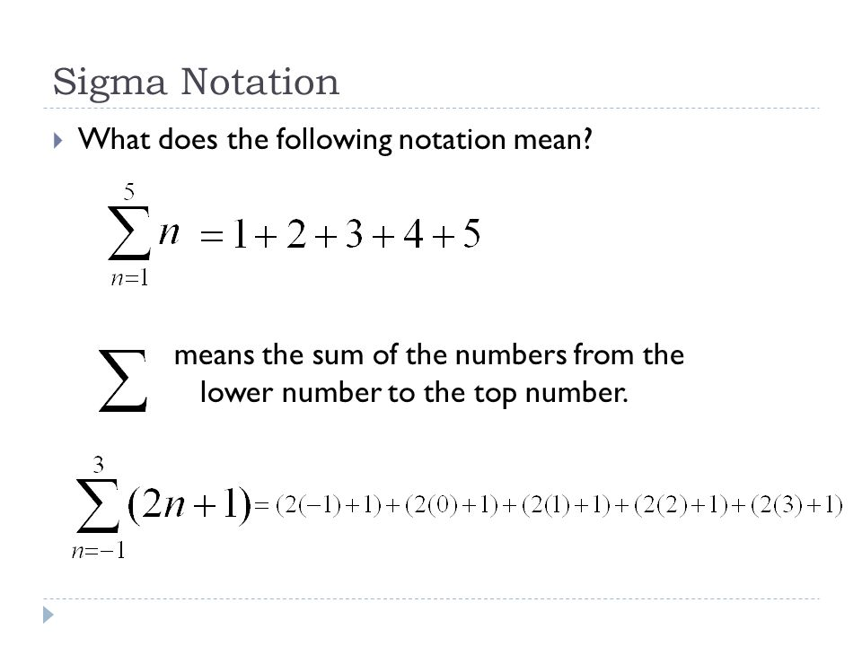 Sigma Notation What does the following notation mean