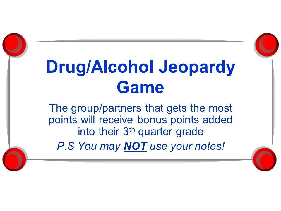 Drug Alcohol Jeopardy Game