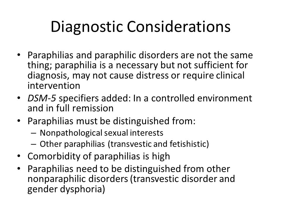 essay on the diagnosis and nature of paraphilia Pedophilia information including symptoms, diagnosis, misdiagnosis, treatment, causes, patient stories, videos, forums, prevention, and prognosis.