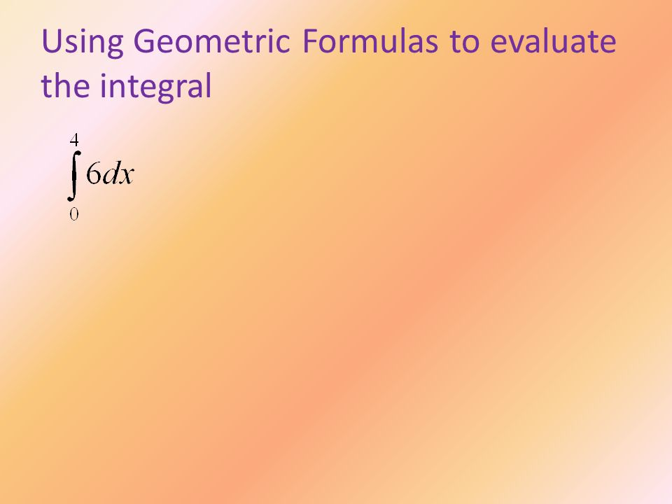 Using Geometric Formulas to evaluate the integral