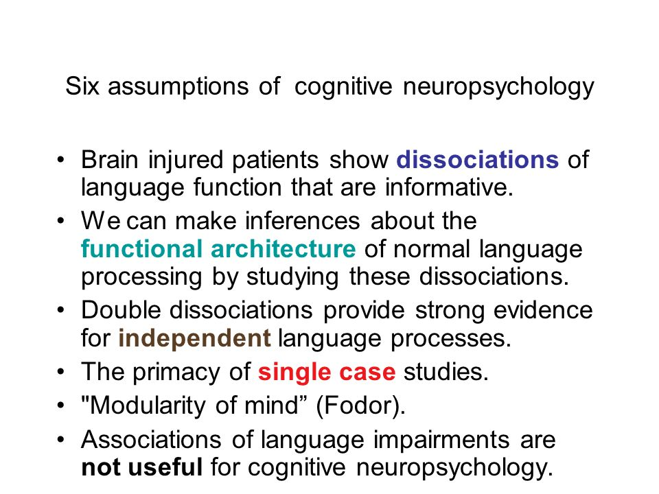 Six assumptions of cognitive neuropsychology