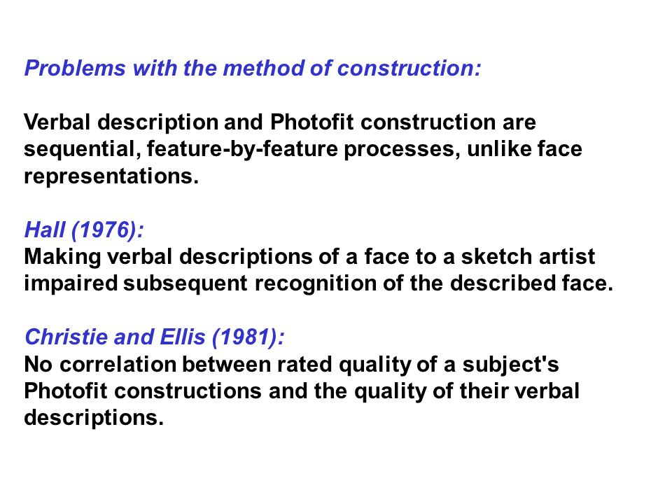 Problems with the method of construction: