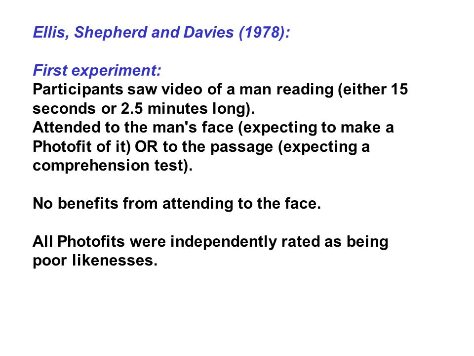 Ellis, Shepherd and Davies (1978):