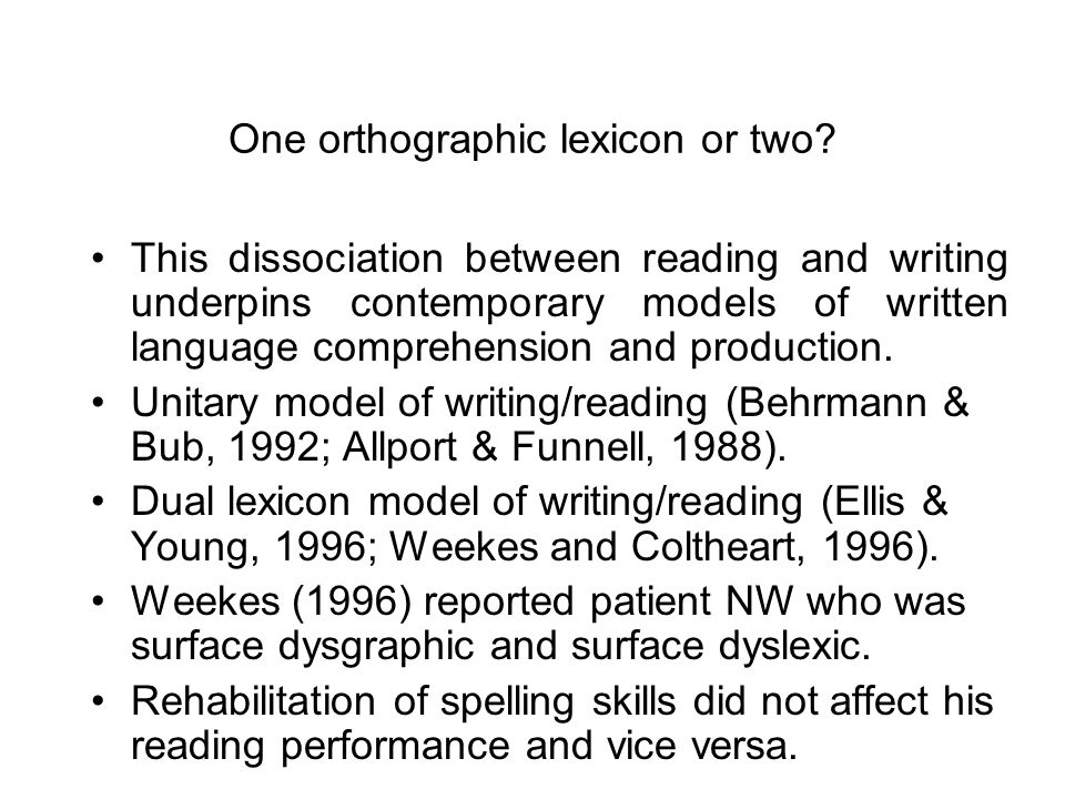 One orthographic lexicon or two