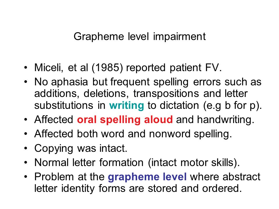 Grapheme level impairment
