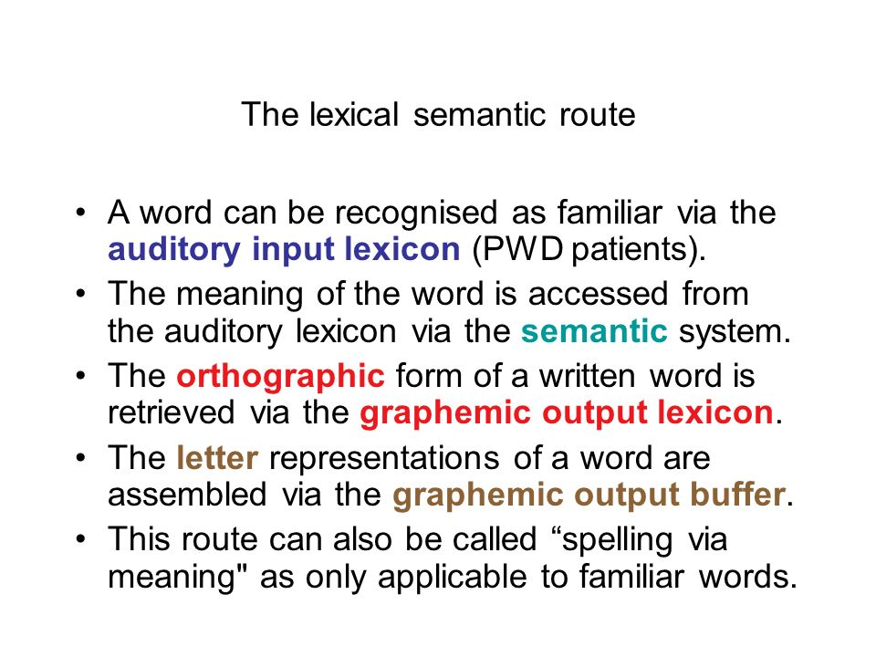 The lexical semantic route