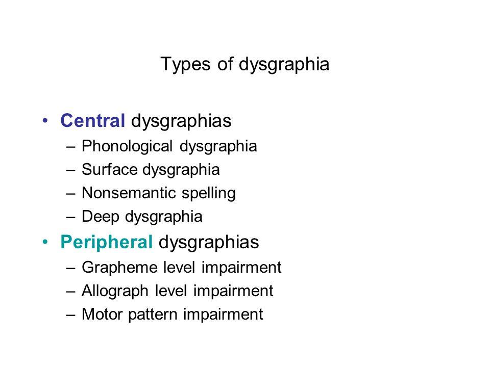 Peripheral dysgraphias