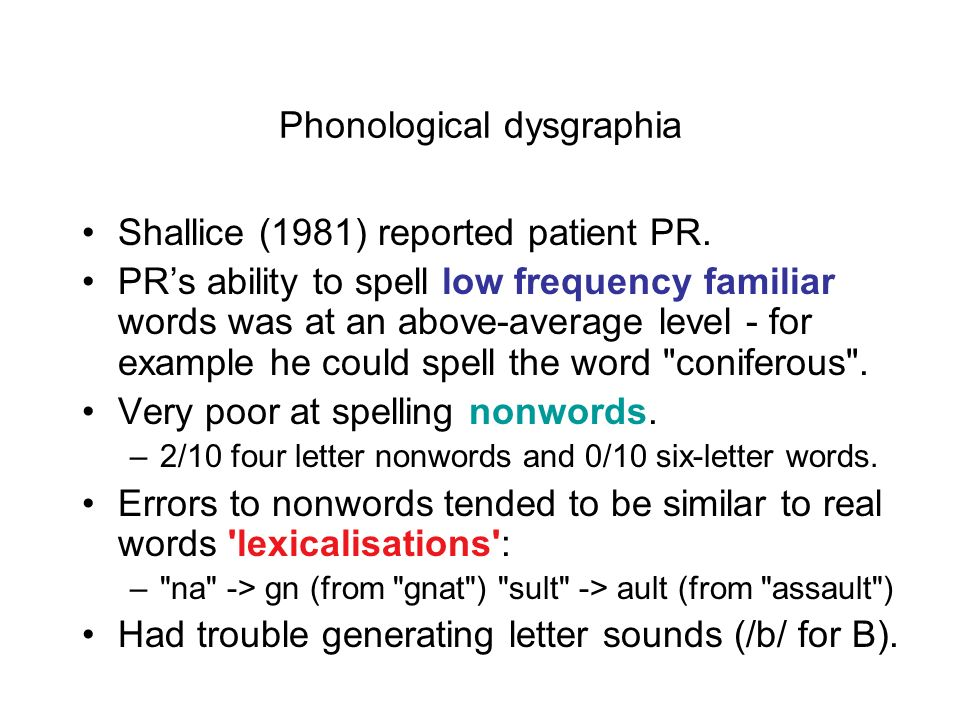Phonological dysgraphia