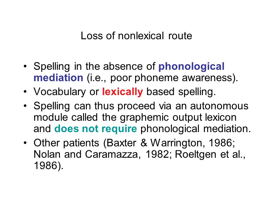 Loss of nonlexical route