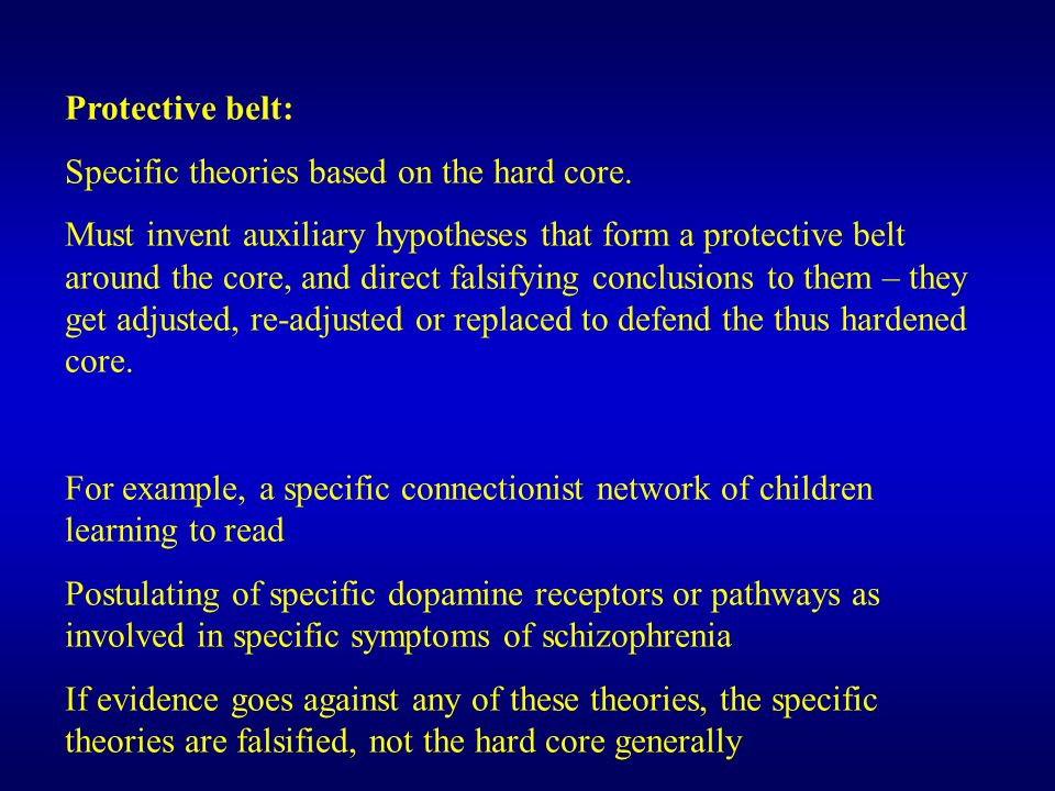 Protective belt: Specific theories based on the hard core.