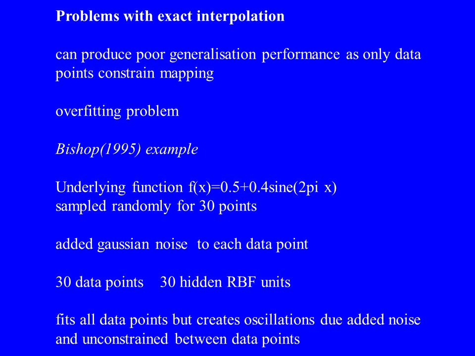 Problems with exact interpolation