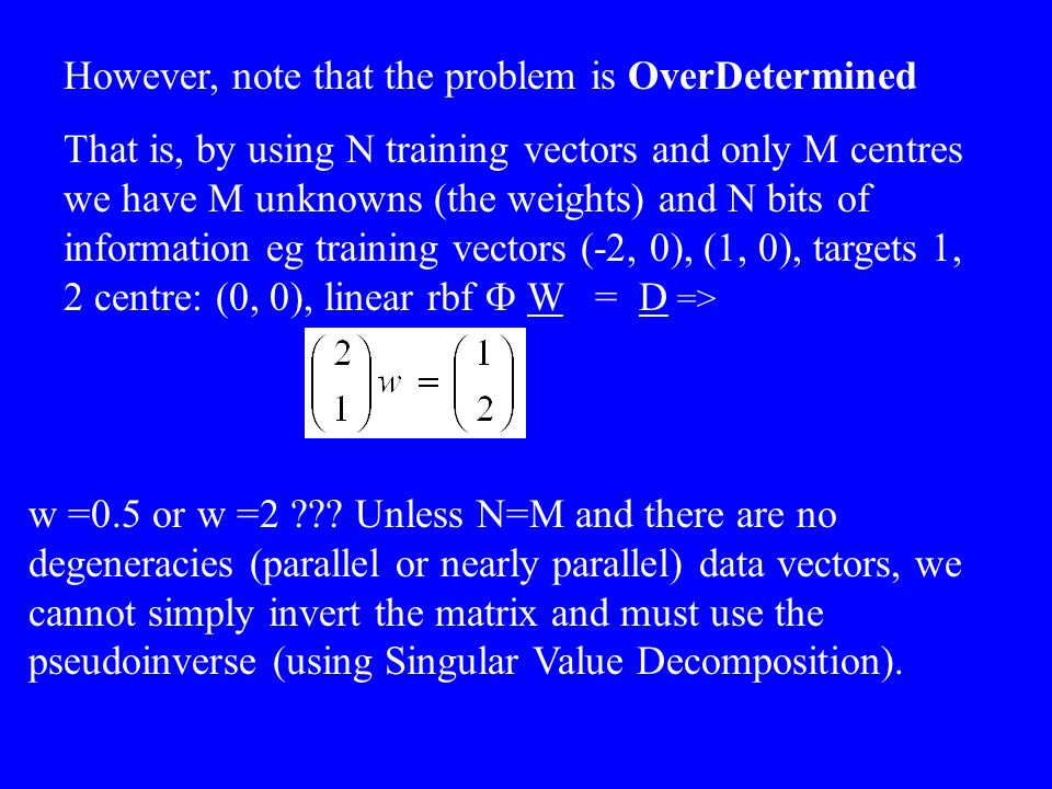 However, note that the problem is OverDetermined