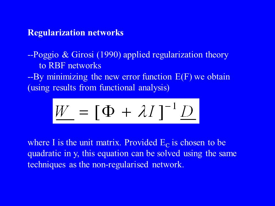 Regularization networks