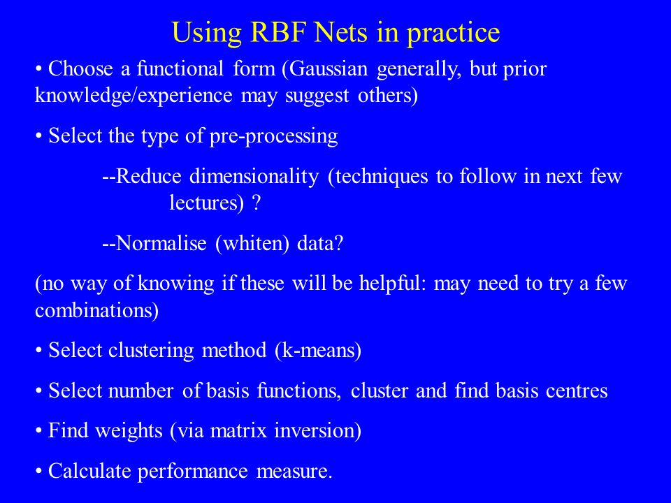 Using RBF Nets in practice
