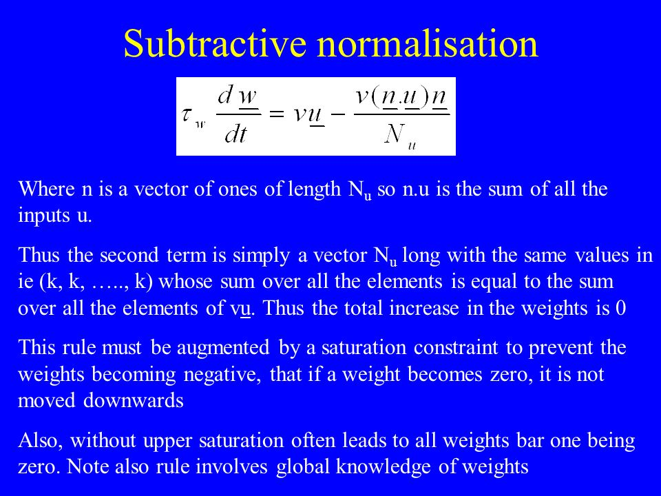 Subtractive normalisation