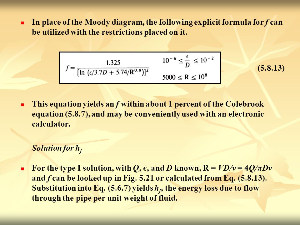 Chapter 5 viscous flow pipes and channels ppt download in place of the moody diagram the following explicit formula for f can be utilized ccuart Images