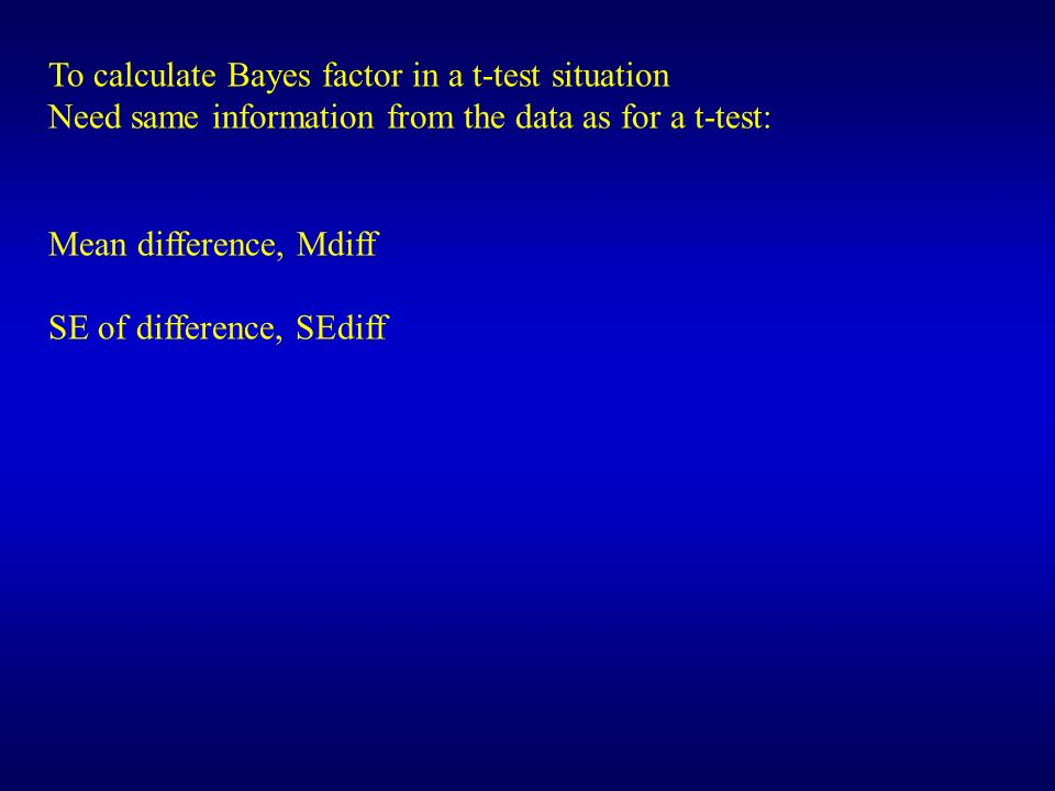To calculate Bayes factor in a t-test situation