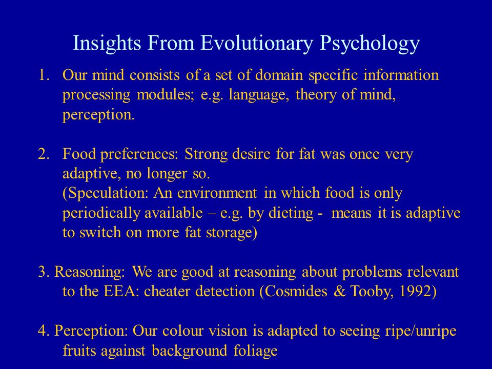 Insights From Evolutionary Psychology