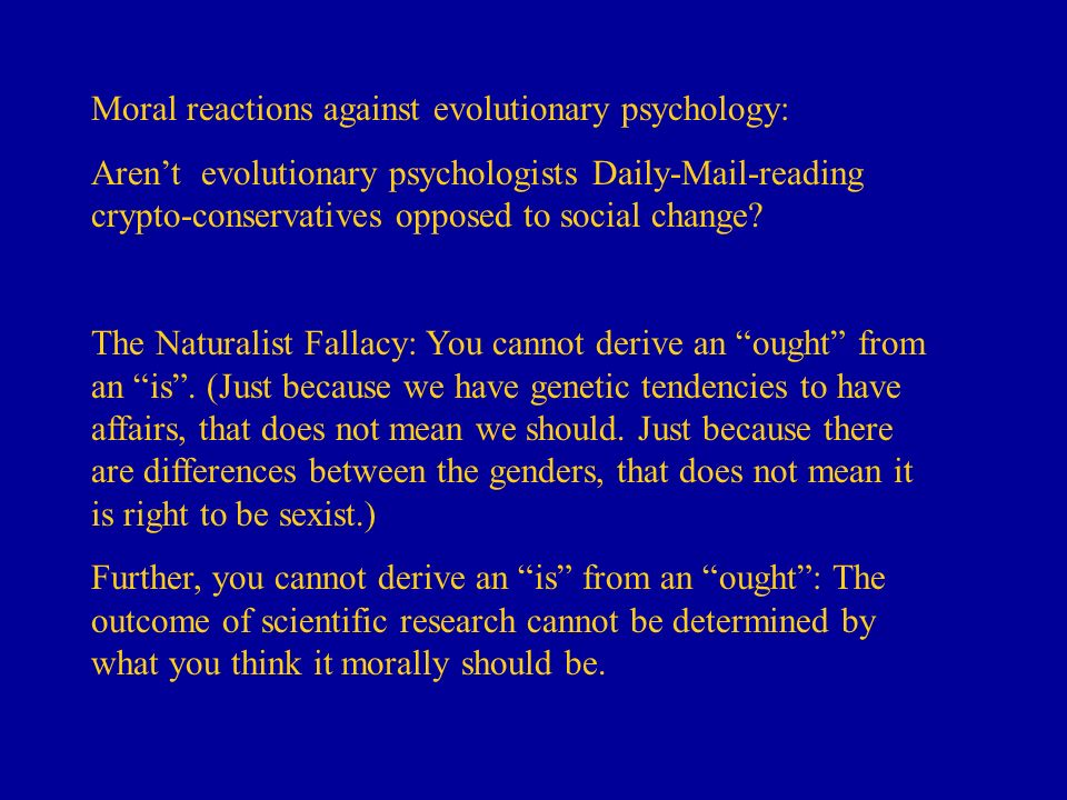 Moral reactions against evolutionary psychology: