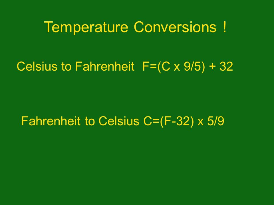 Temperature Conversions !