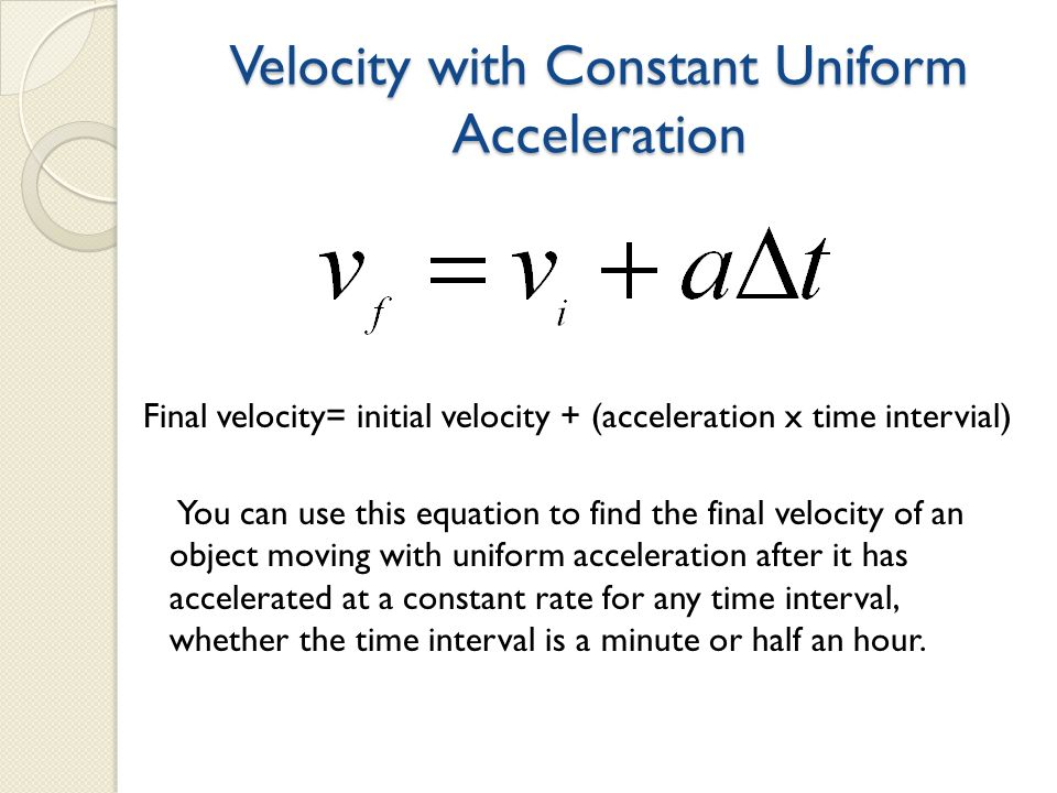 velocity and constant acceleration When the acceleration is constant, the velocity is a linear function of time therefore the average velocity is given by (see figure 1) vx = 1 1.