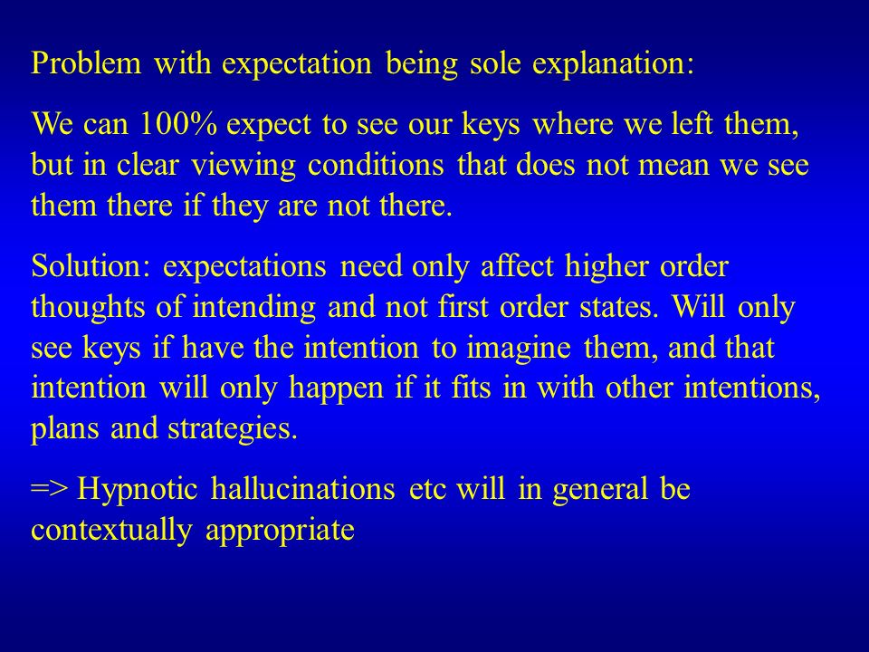 Problem with expectation being sole explanation: