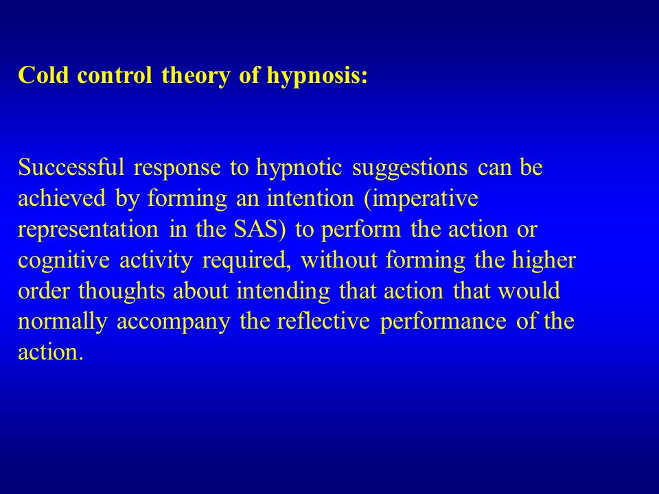 Cold control theory of hypnosis: