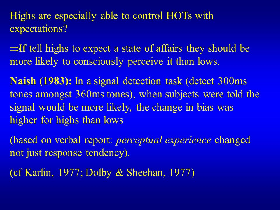 Highs are especially able to control HOTs with expectations