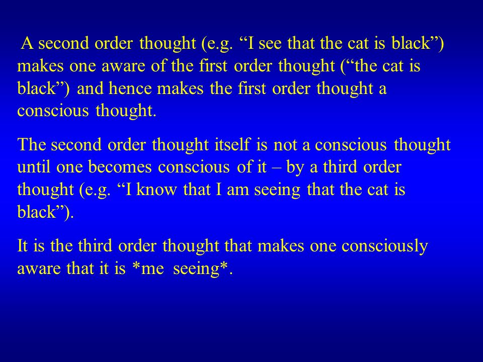 A second order thought (e. g