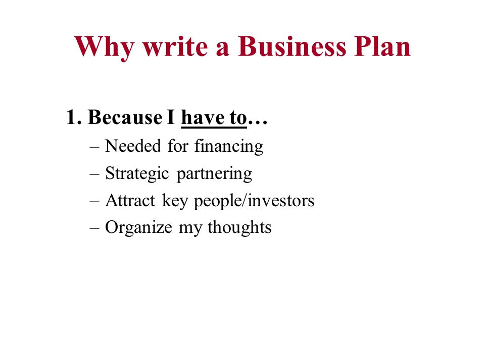 why write a business plan A business plan is an important tool for managing and growing your  kathy  burns-millyard has been a professional writer since 1997.