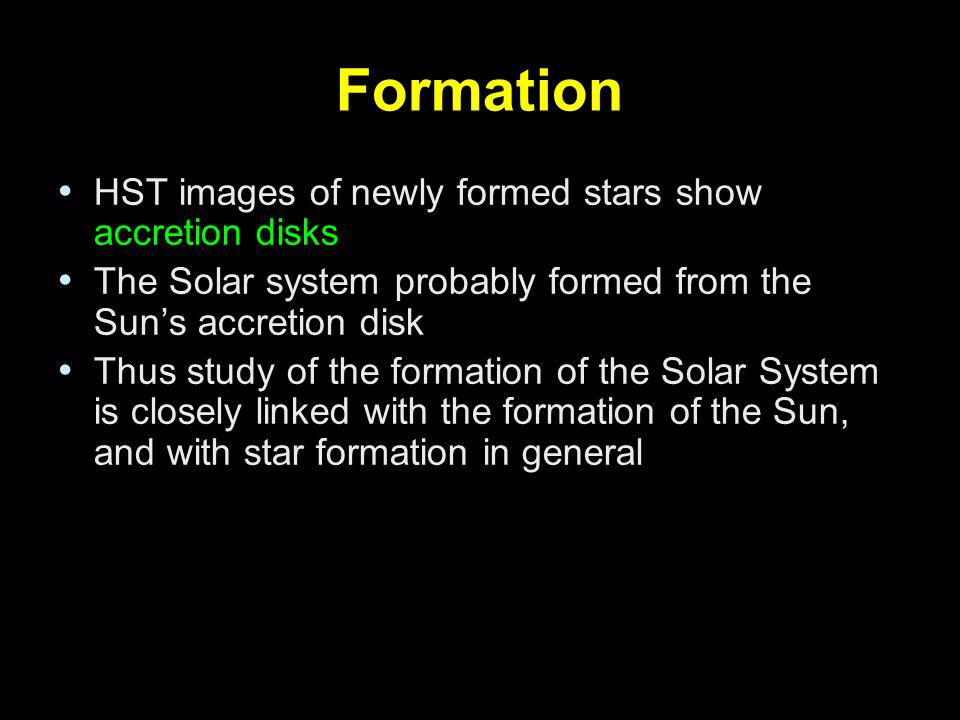 Formation HST images of newly formed stars show accretion disks